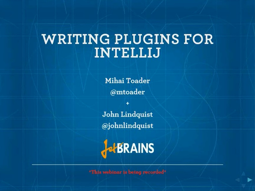 Writing Plugins for IntelliJ IDEA Webinar on YouTube