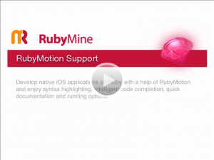 RubyMine Gets RubyMotion Support