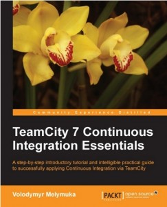 TeamCity 7 Continous Integration Essentials