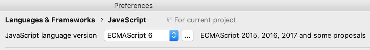 Select JavaScript version in Preferences