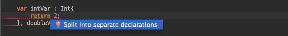 Split declarations