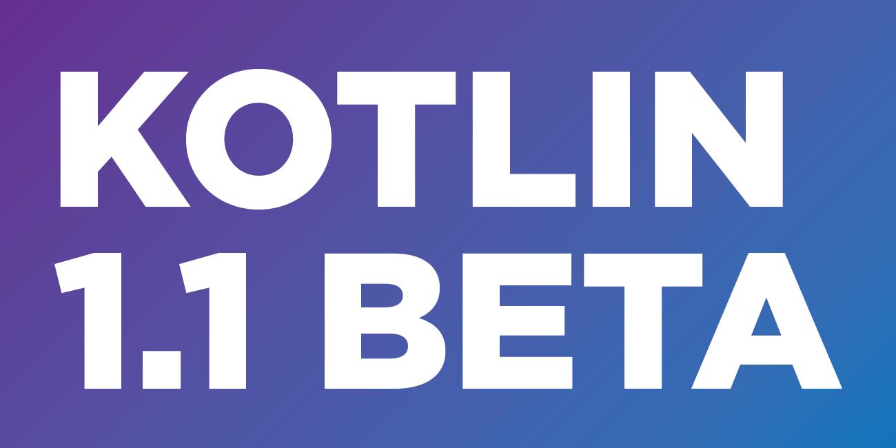 Kotlin 1.1 Beta