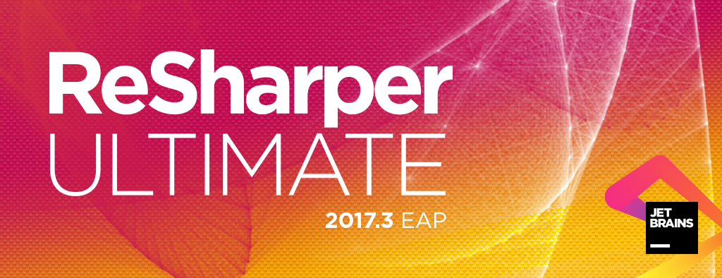 ReSharper Ultimate 2017.3 EAP
