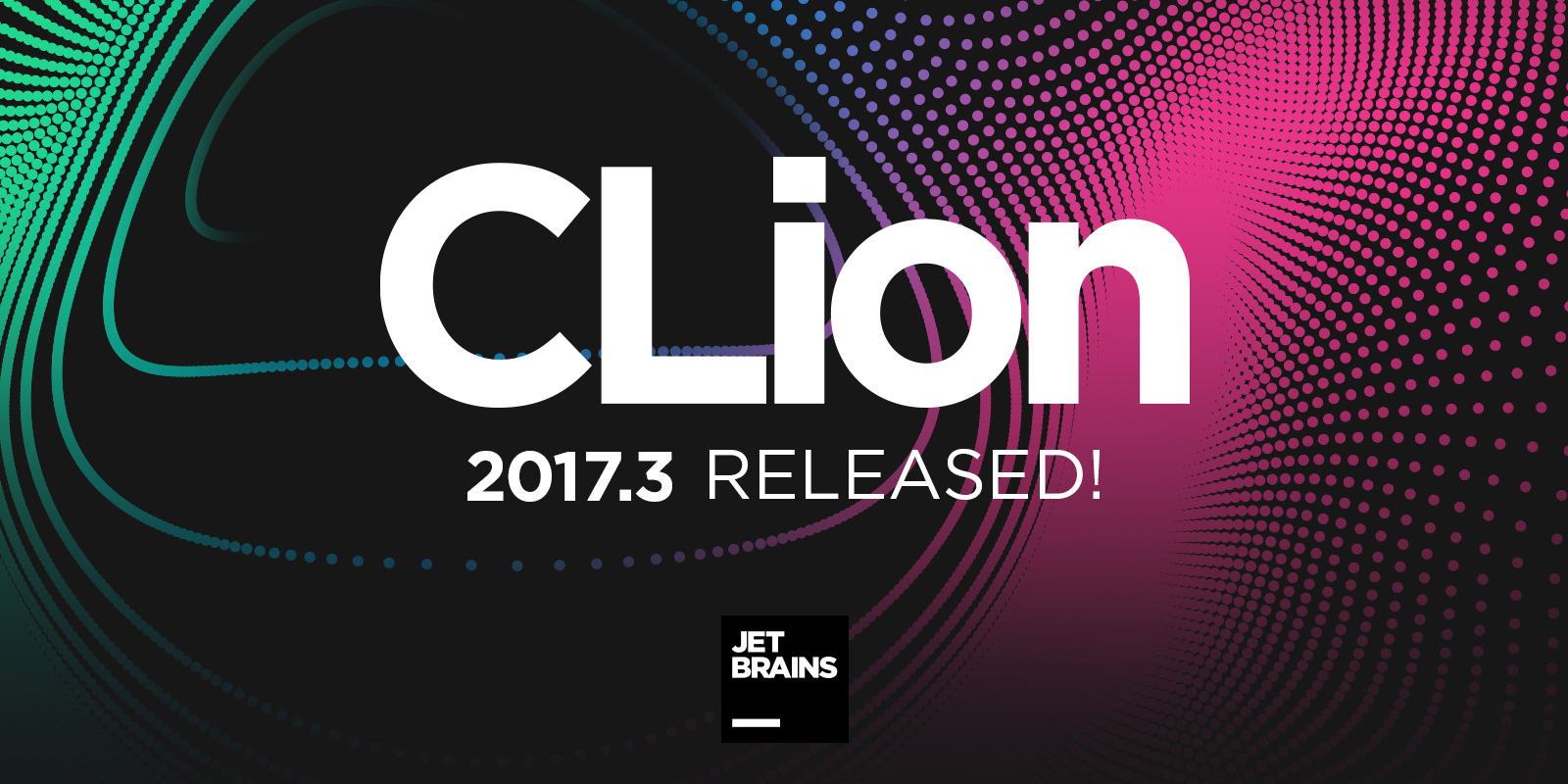 CLion 2017.3 released!