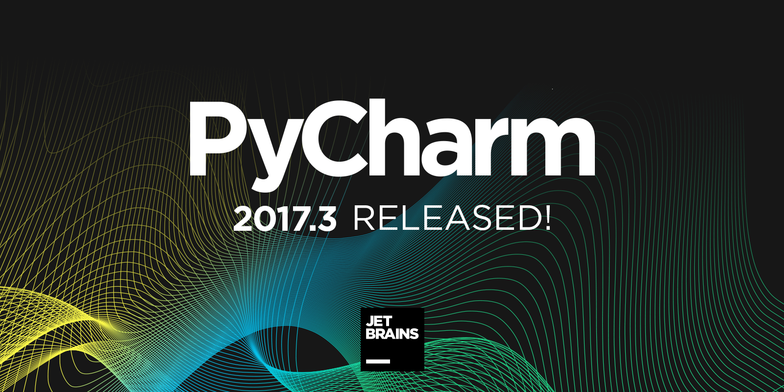 PyCharm 2017.3 Released