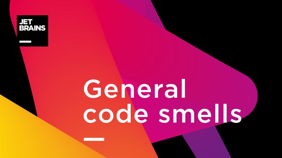 General code smells