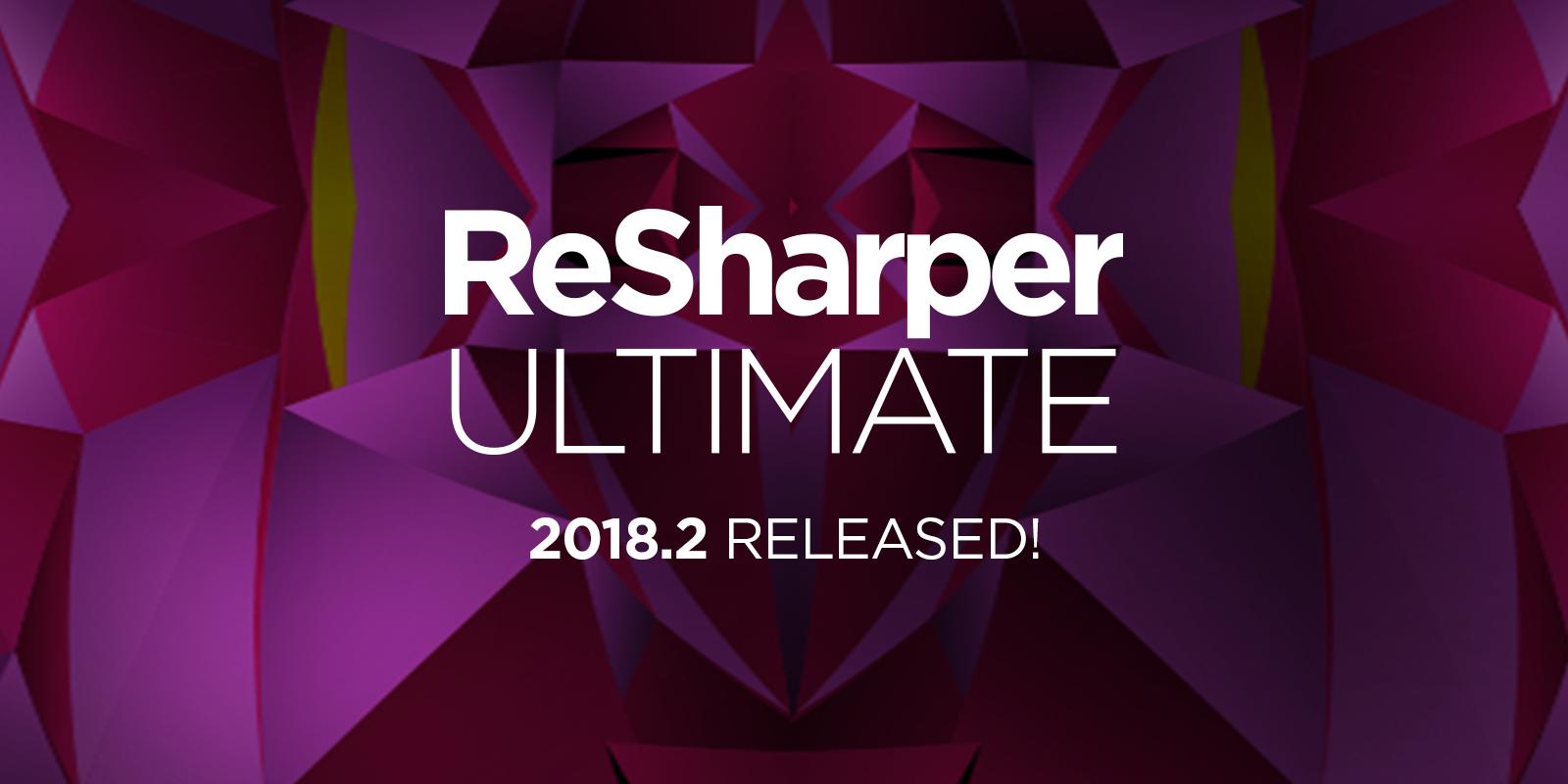 ReSharper Ultimate 2018.2 hits RTM