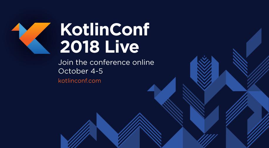 KotlinConf 2018 Live