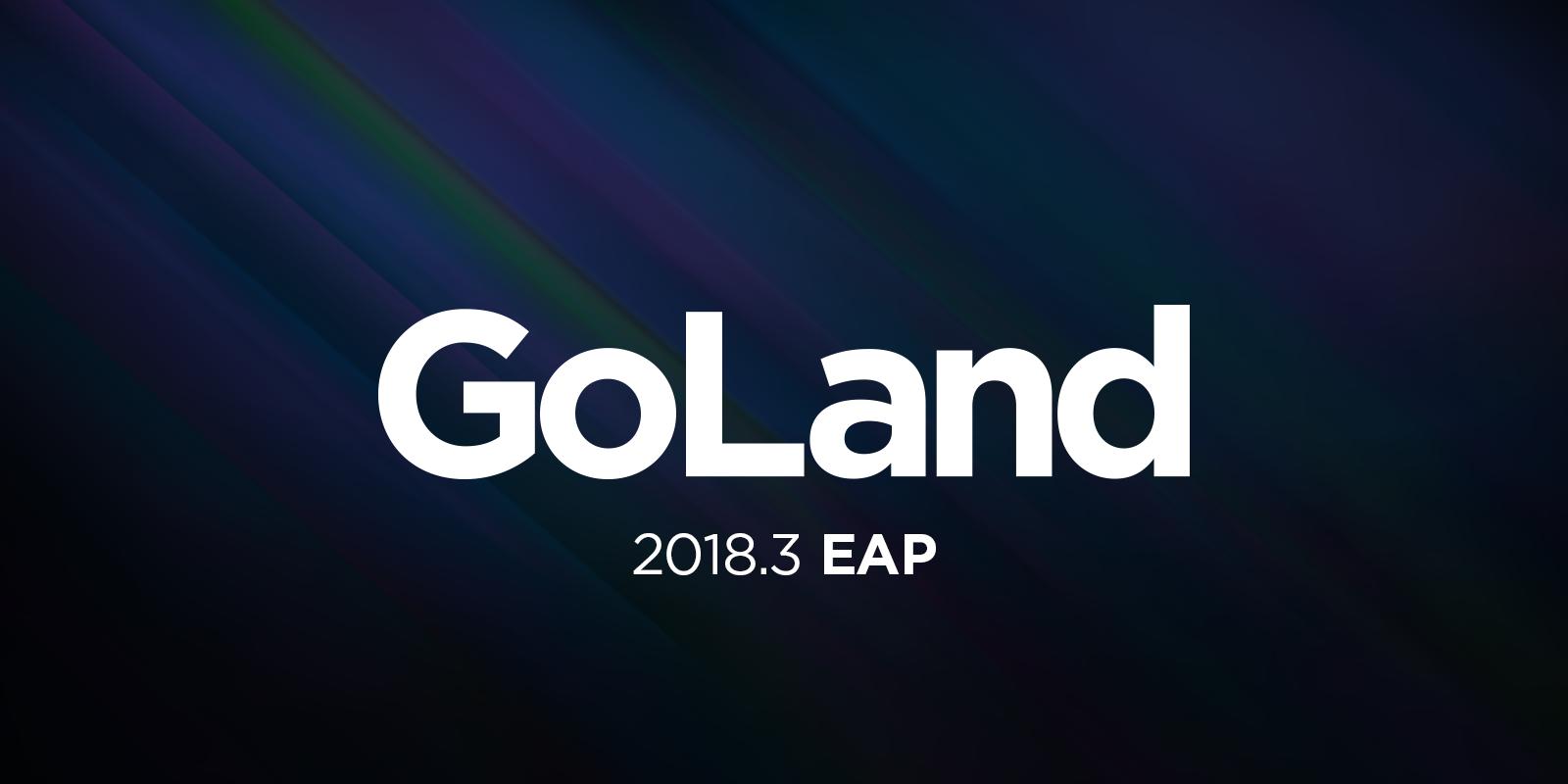 goland-2018-3-eap-program