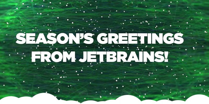 Season's greetings from JetBrains