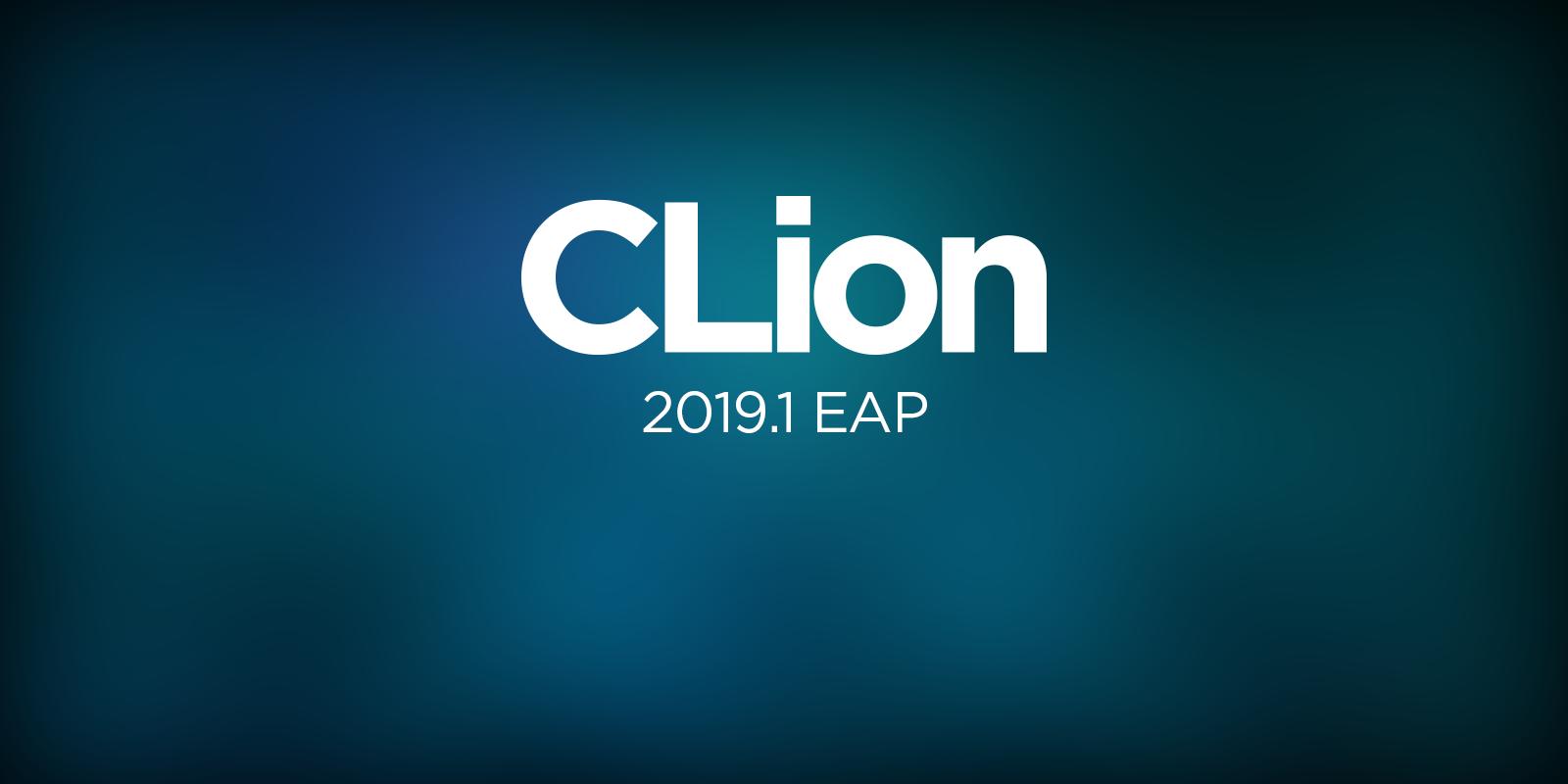 CLion 2019.1 EAP