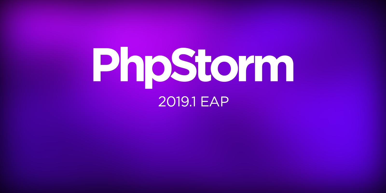 PhpStorm 2019.1 EAP
