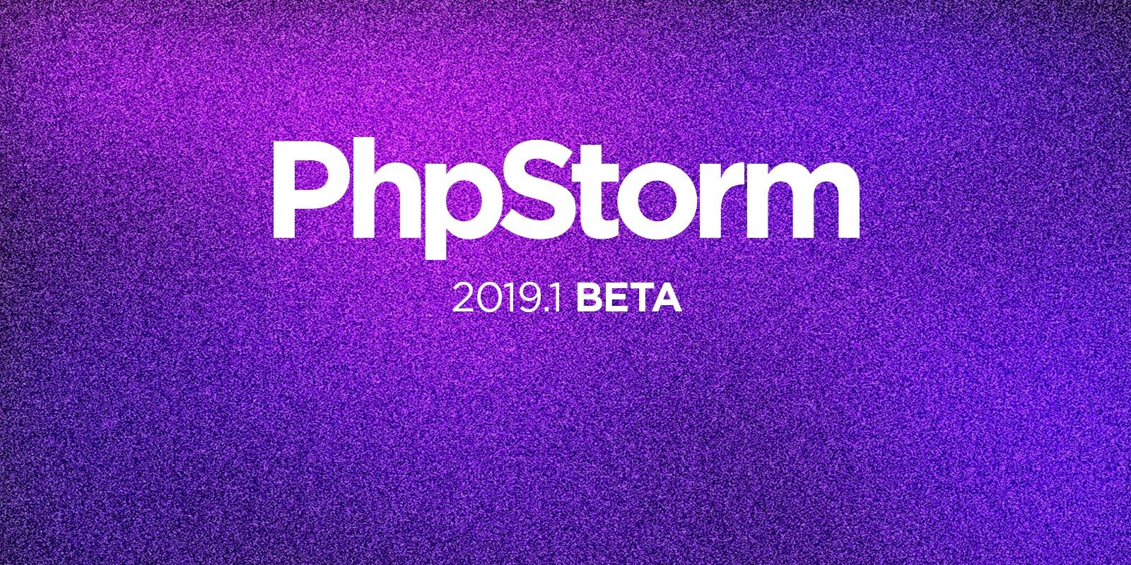 PhpStorm 2019.1 Beta