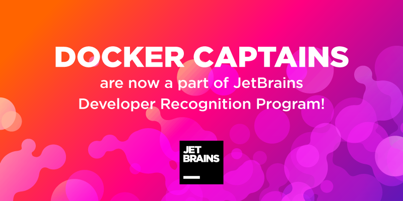 Docker Captains are Welcome Aboard the JetBrains Developer Recognition Program