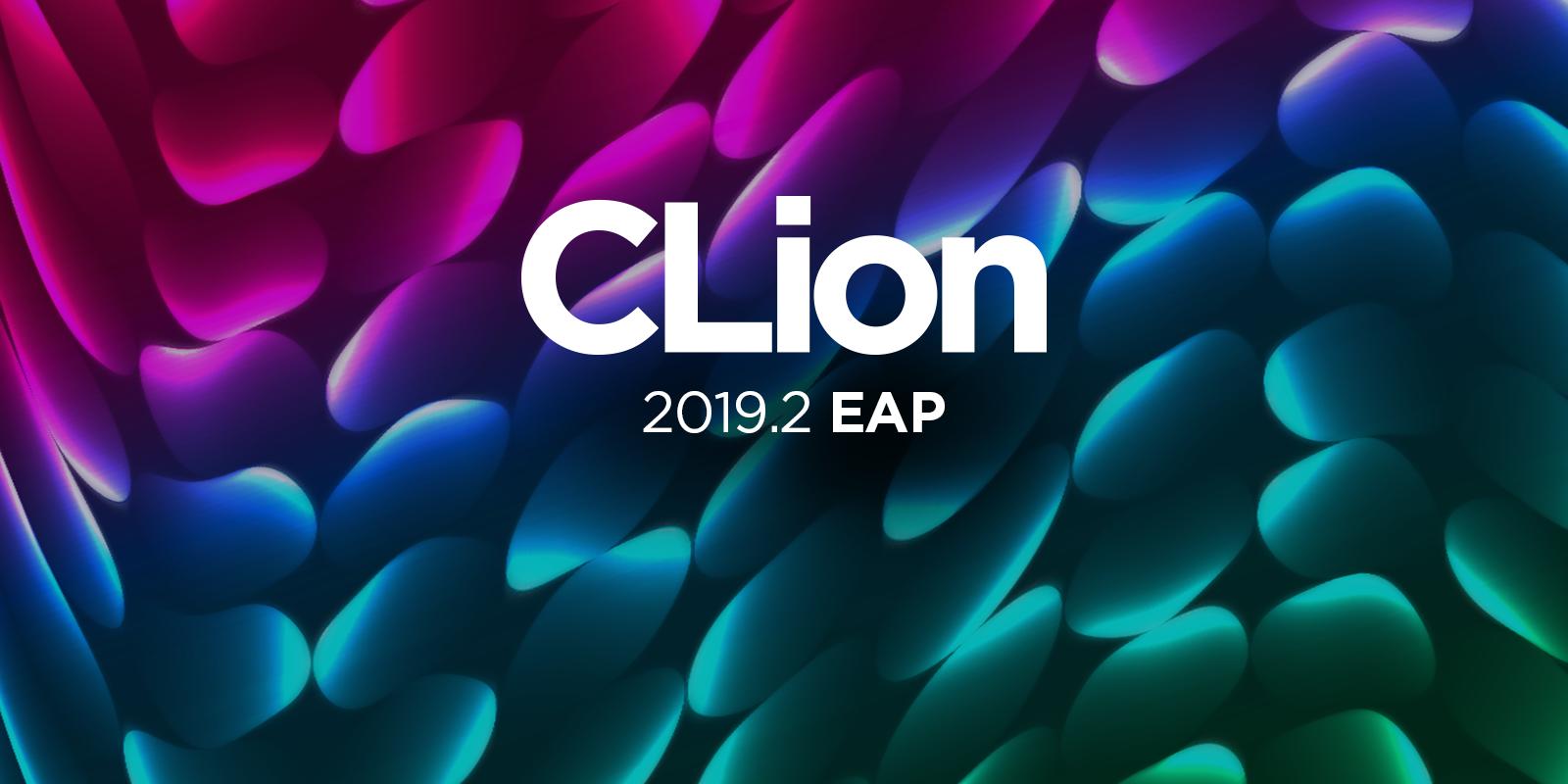 CLion 2019.2 EAP starts
