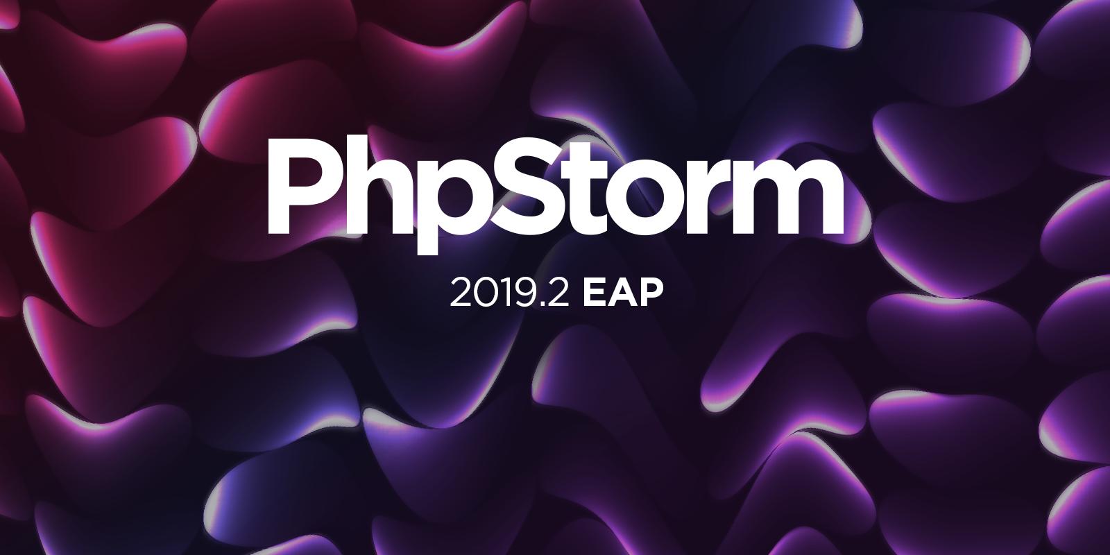 PhpStorm 2019.2 EAP