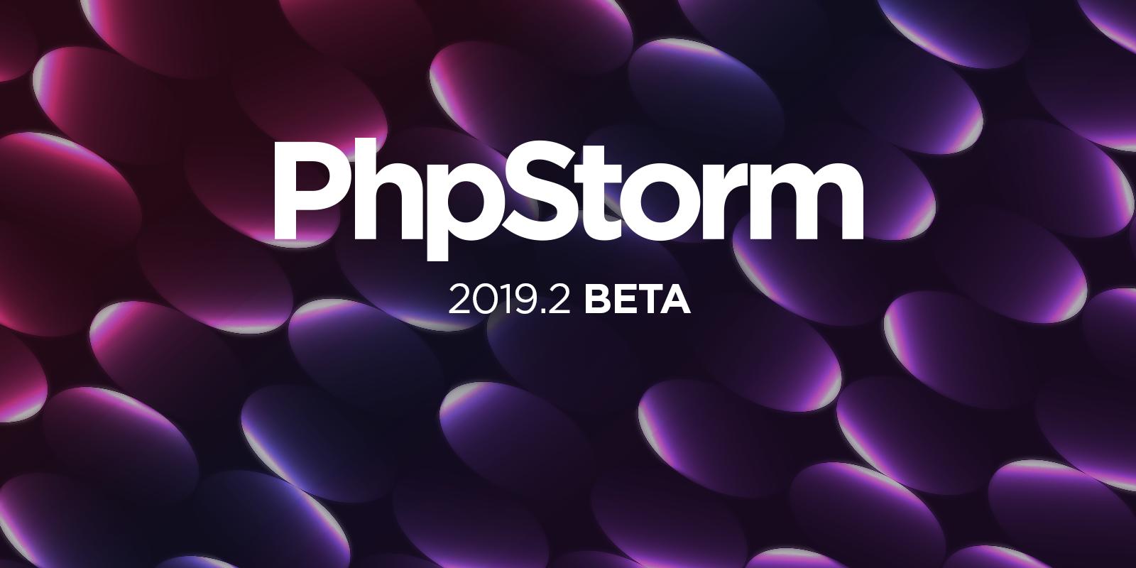 PhpStorm 2019.2 Beta