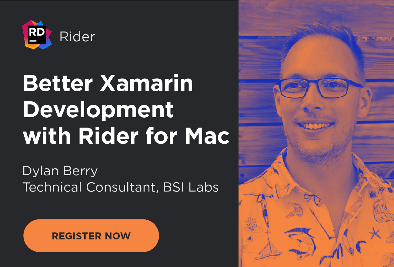 Webinar - Better Xamarin Development with Rider for Mac