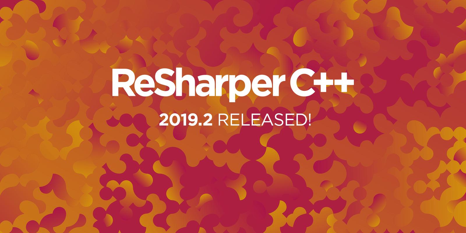 ReSharper C++ 2019.2 release