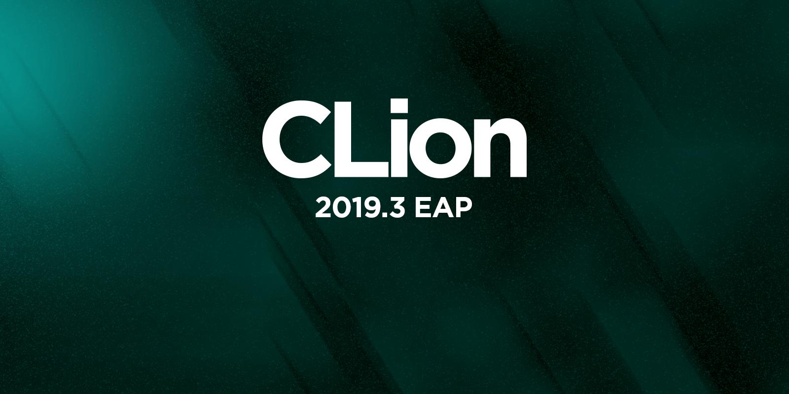 CLion 2019.3 EAP
