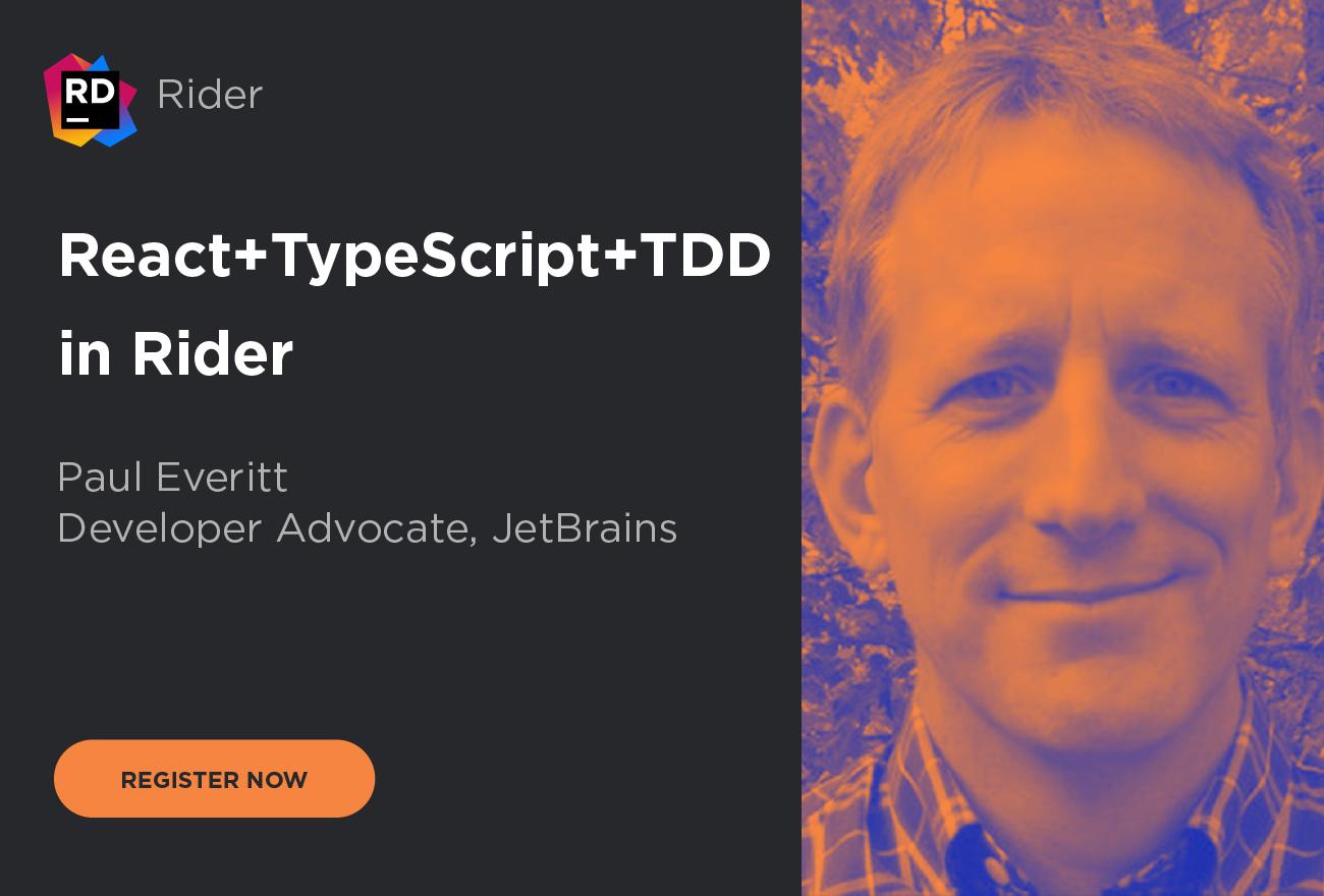 Register for our webinar - React+TypeScript+TDD in Rider