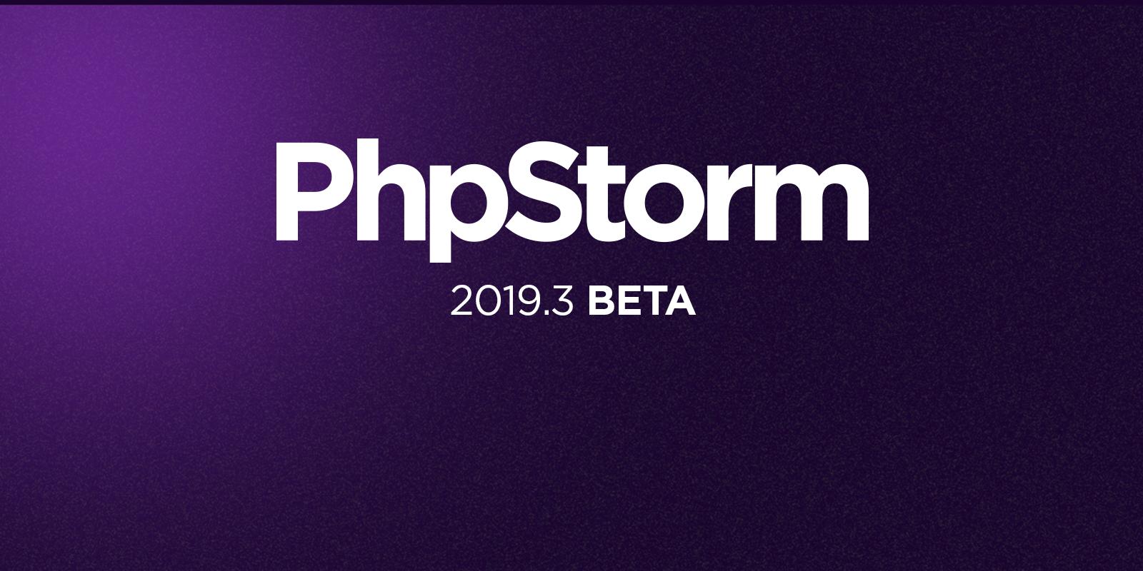 PhpStorm 2019.3 Beta