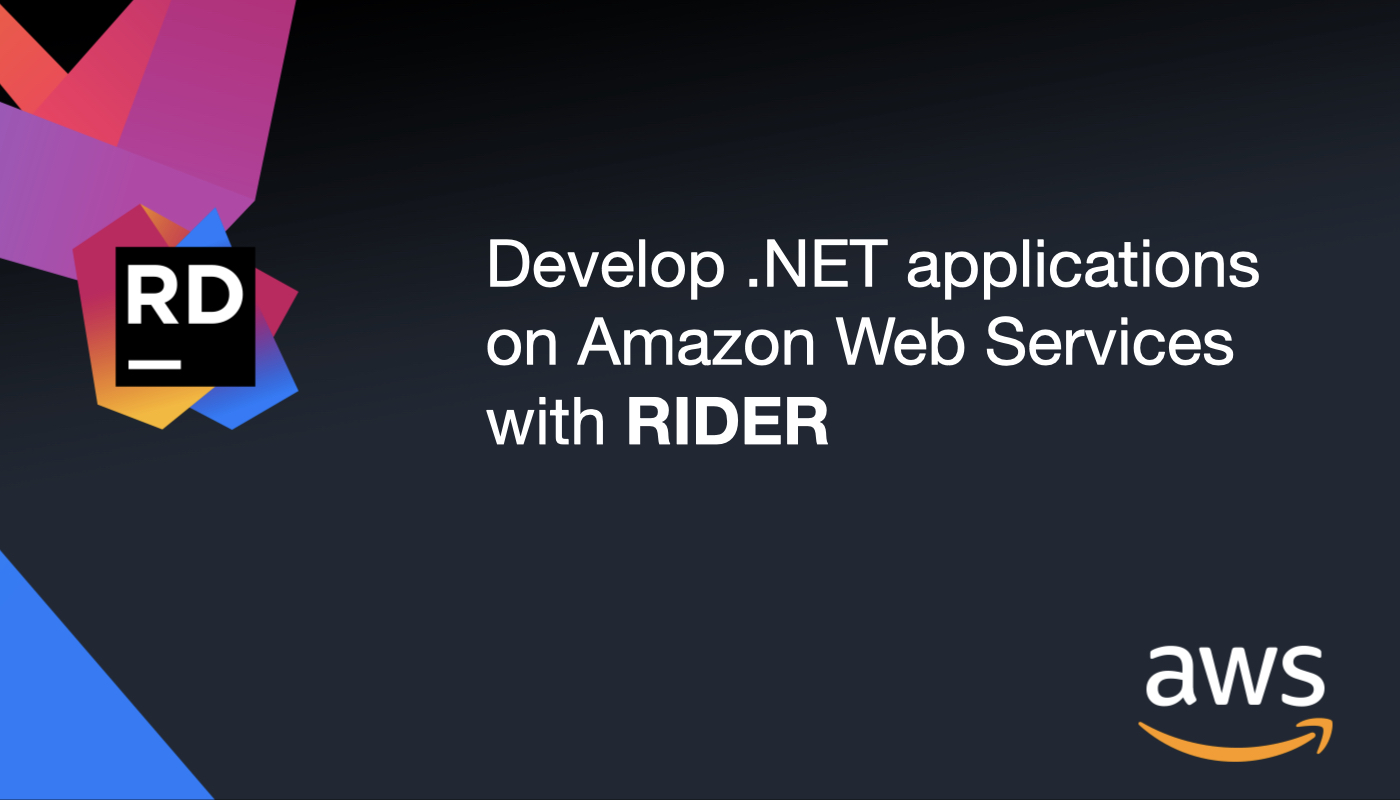 Develop in C# with AWS in Rider
