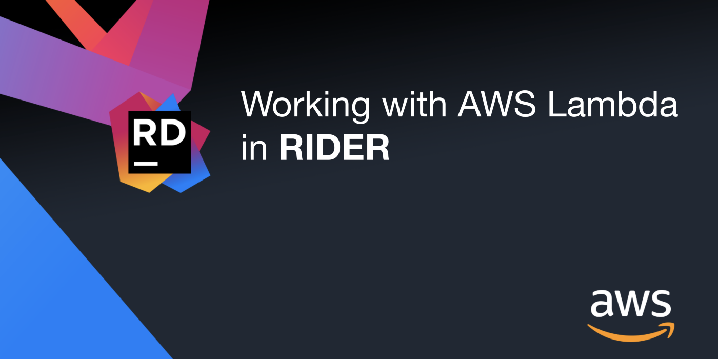 Working with AWS Lambda in Rider