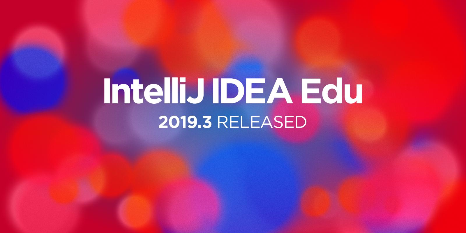 IntelliJ_IDEA_Edu_2019.3