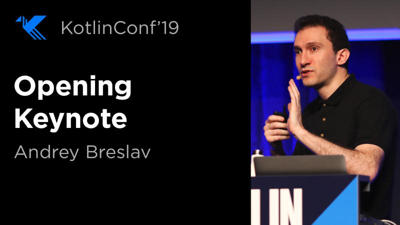 Keynote Andrey Breslav KotlinConf 2019