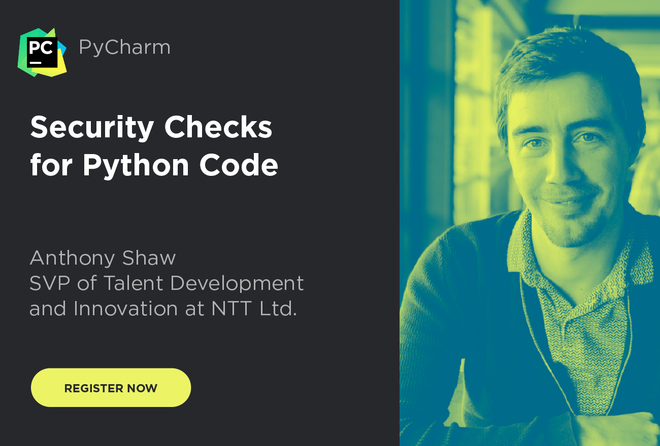 DSGN-8785 Webinar- Security Checks for Python Code with Anthony Shaw_1300x880_mail_button_register