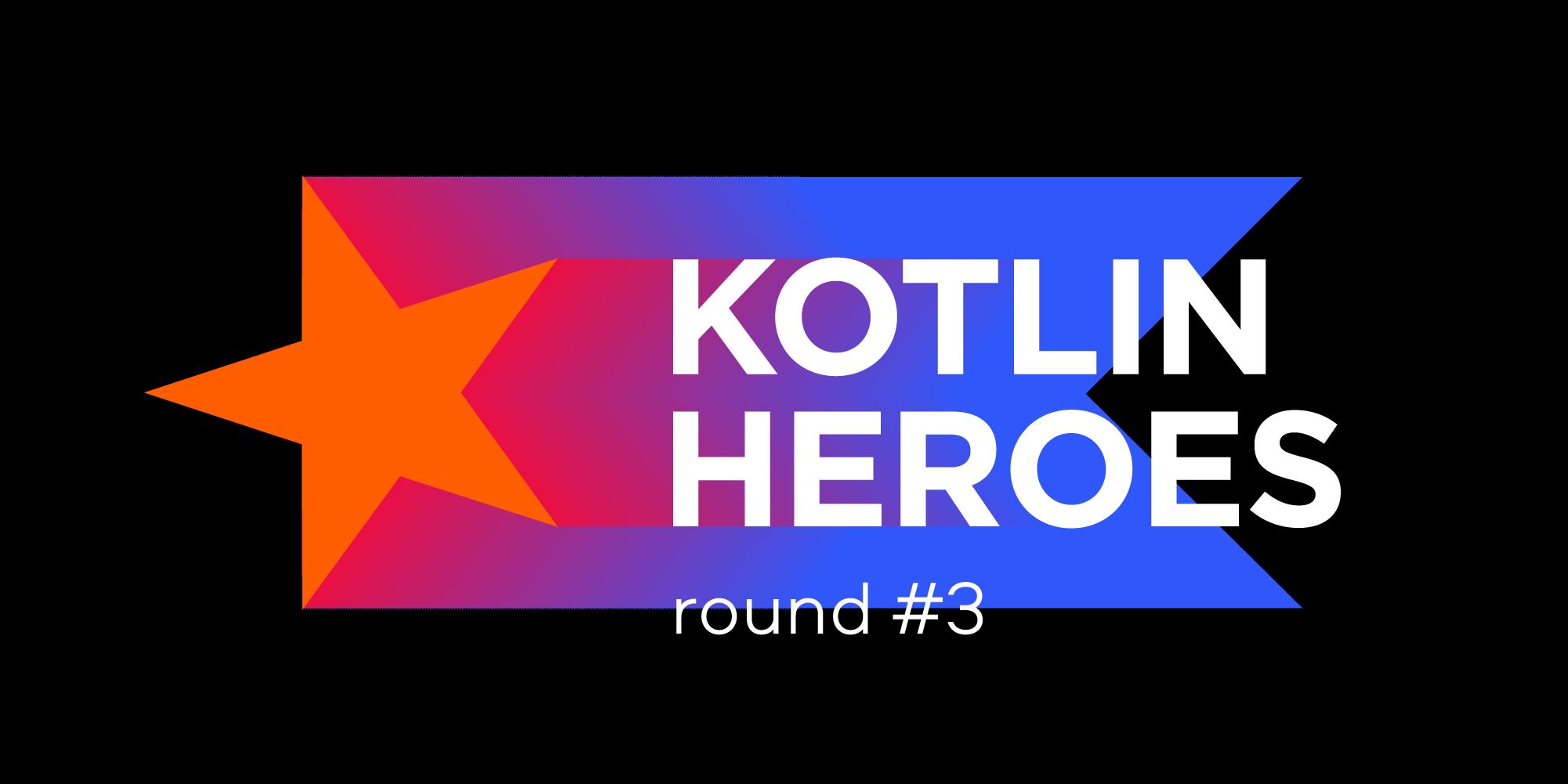 Concours de programmation Kotlin Heroes 3
