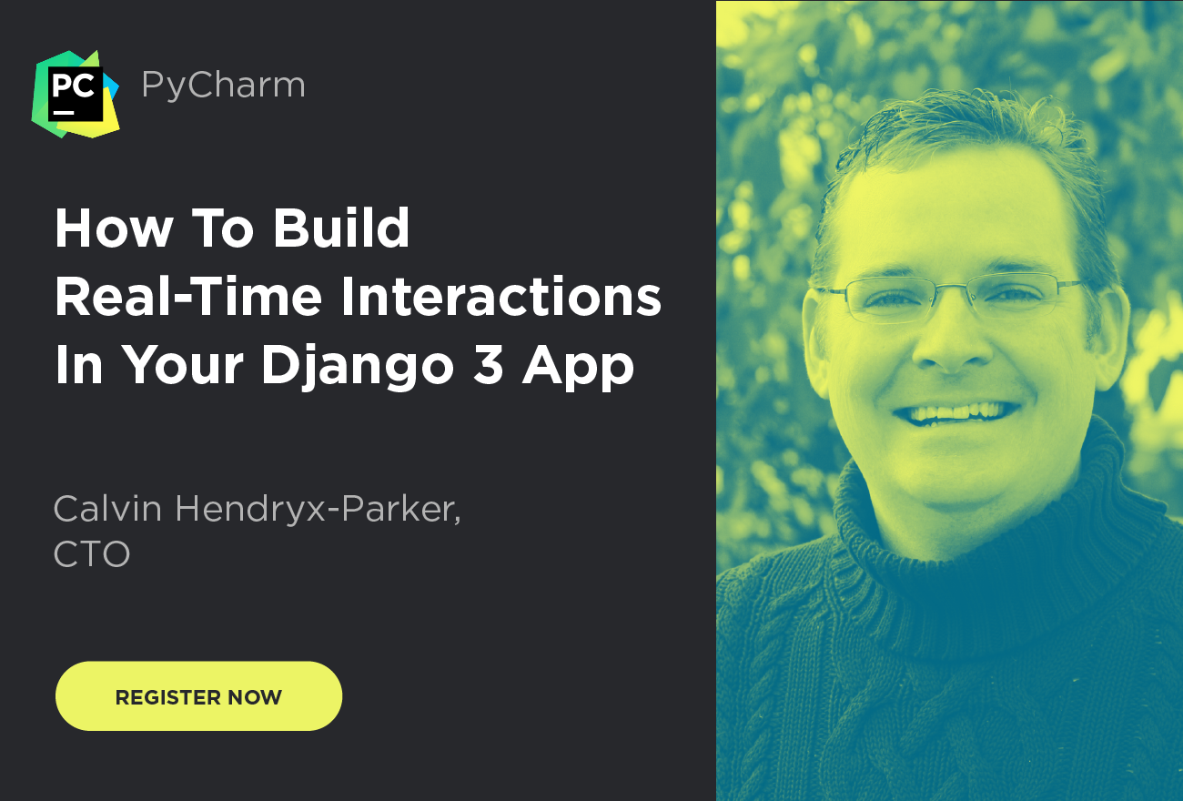 How To Build Real-Time Interactions In Your Django 3 App