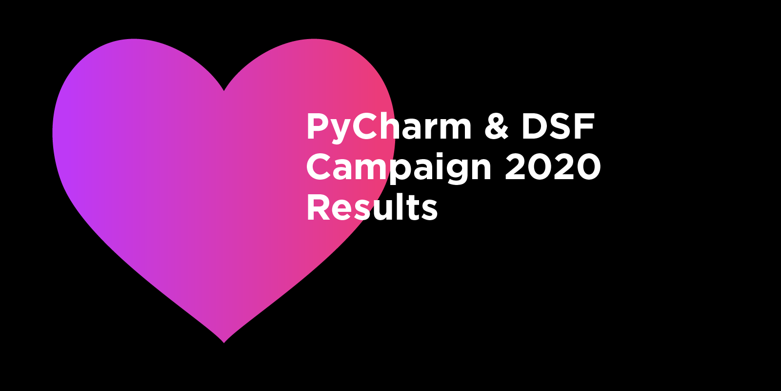 PyCharm and DSF campaign results