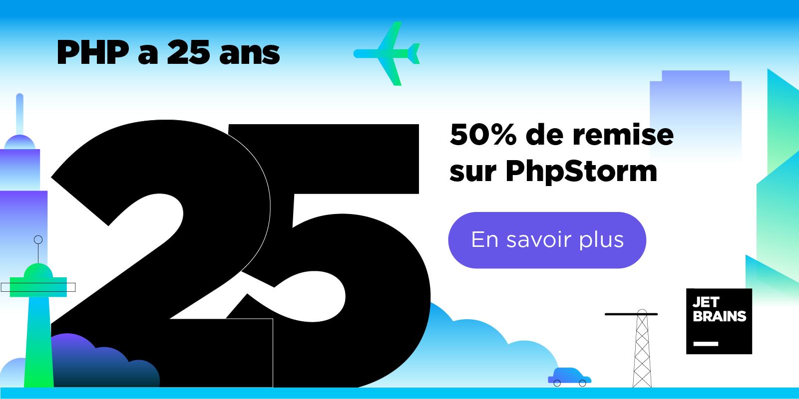 PHP a 25 ans - 50% de remis sur PhpStorm
