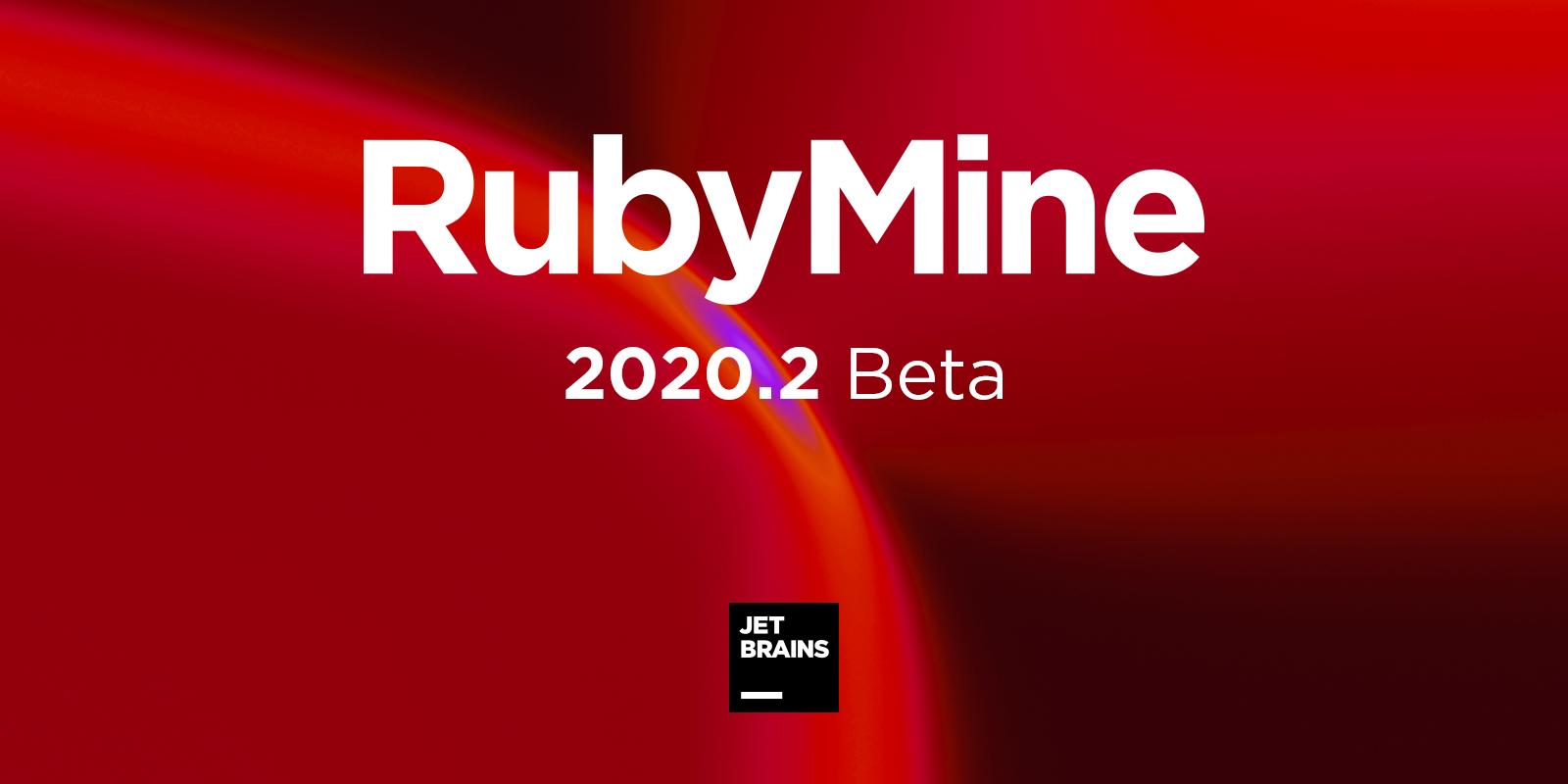 RubyMine 2020.2 Beta banner