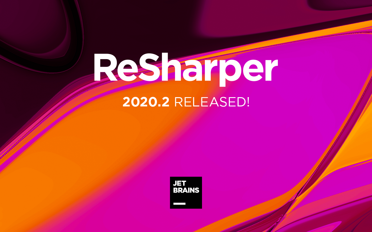 ReSharper 2020.2 is released!
