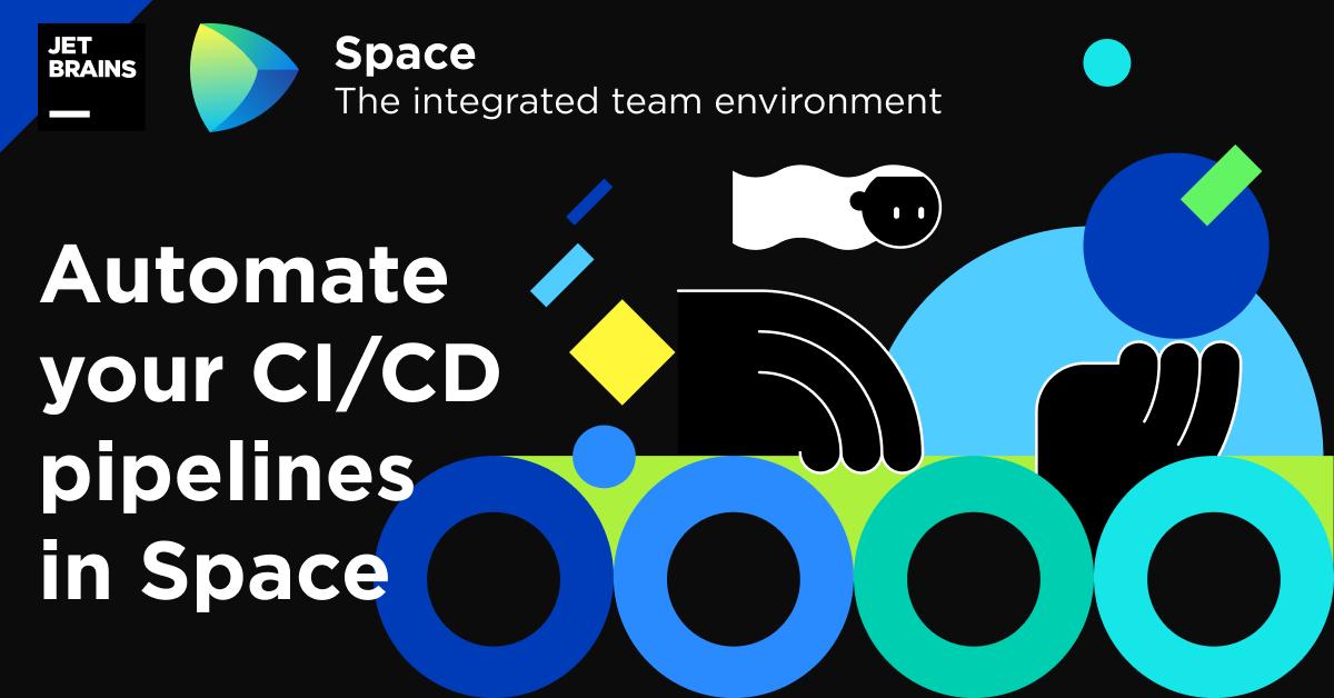 Space Automation : exécution d'activités CI/DC pour les projets de développement