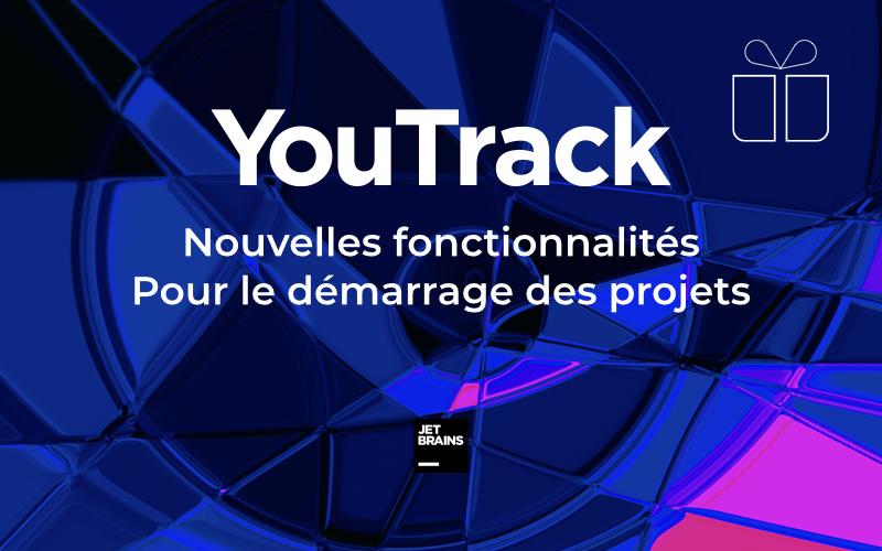 YouTrack 2020.4 avec Pack de démarrage