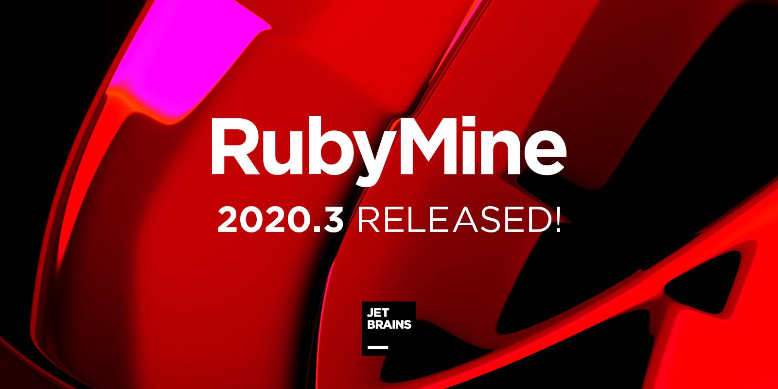 RubyMine 2020.3 released