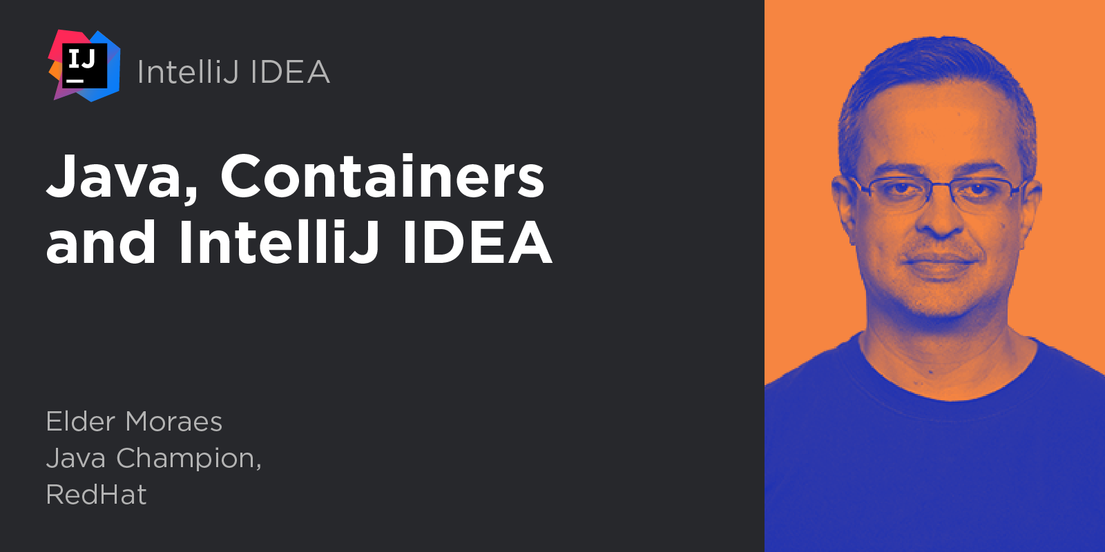 Java, Containers and IntelliJ IDEA