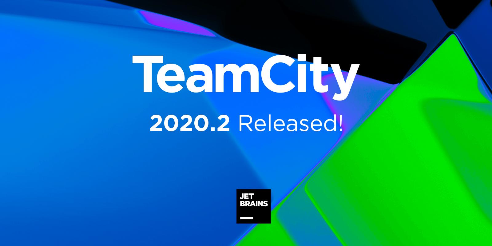 Встречайте TeamCity 2020.2