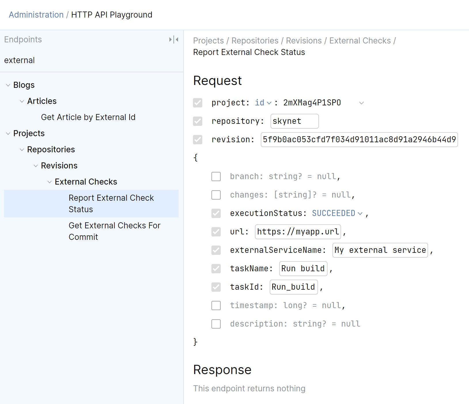 External check as quality gates. HTTP API Playground