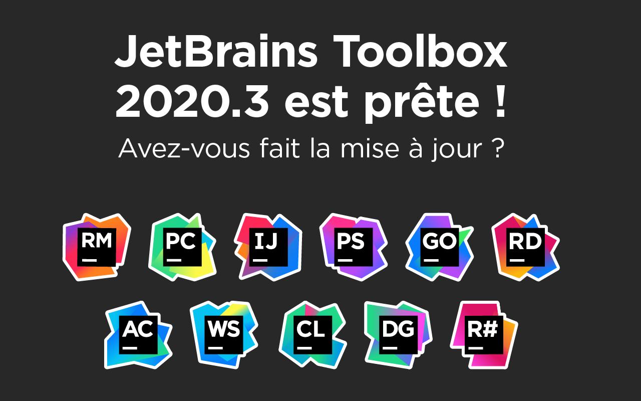 JetBrains Toolbox 2020.3 est prête