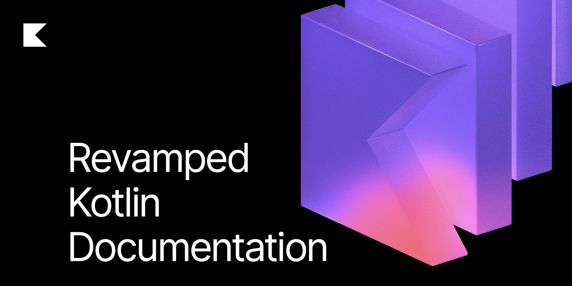 Kotlin revamped documentation