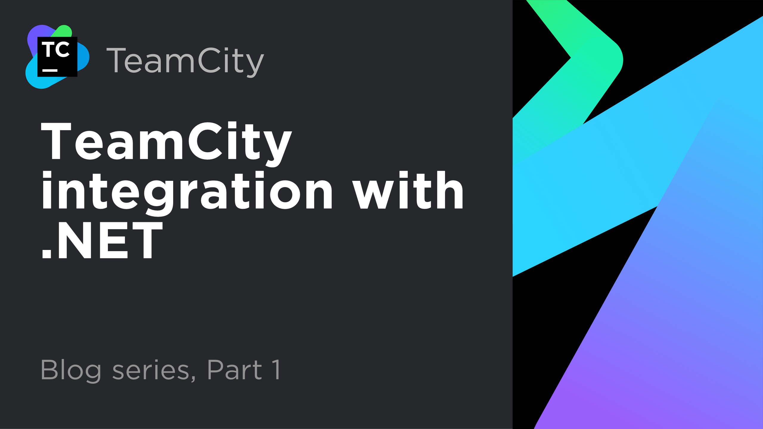 TeamCity - .NET integration, part 1