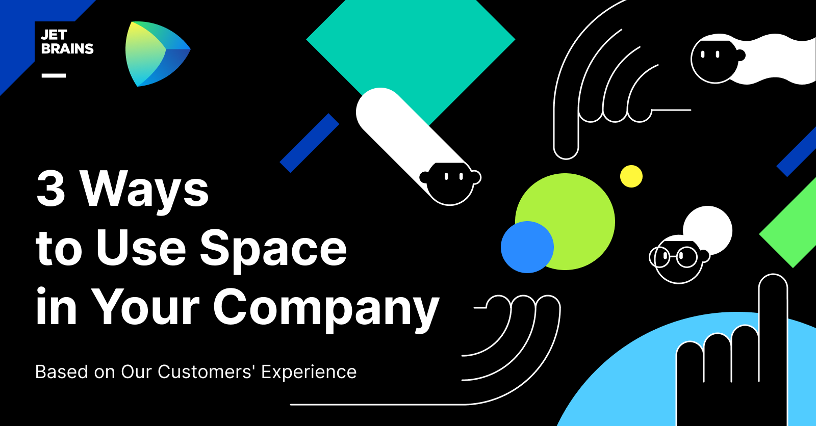 3 Ways to Use Space in Your Company