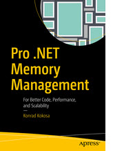 This month's featured book is Pro .NET Memory Management by Konrad Kokosa