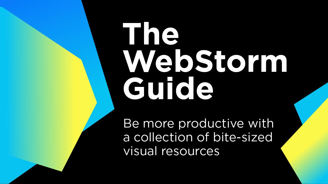 WebStorm Guide