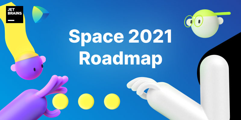 Space 2021 Roadmap